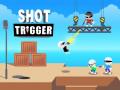 Games Shot Trigger